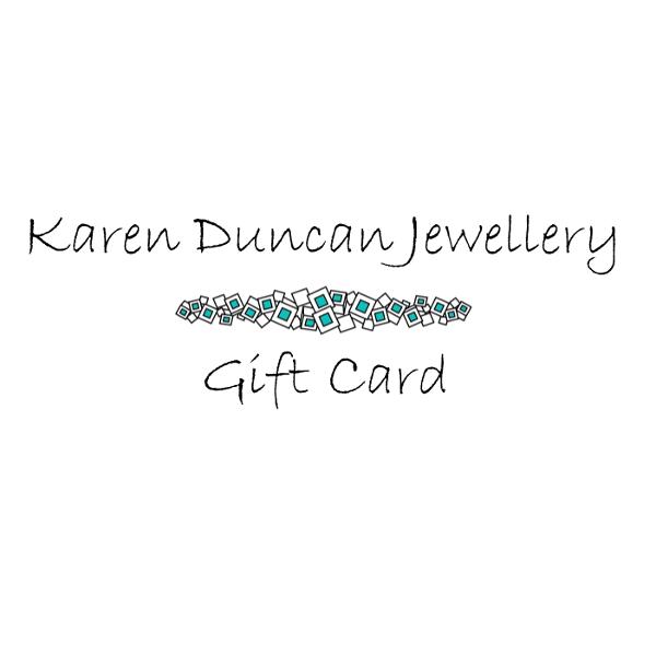 Karen Duncan Jewellery - E-Gift Card